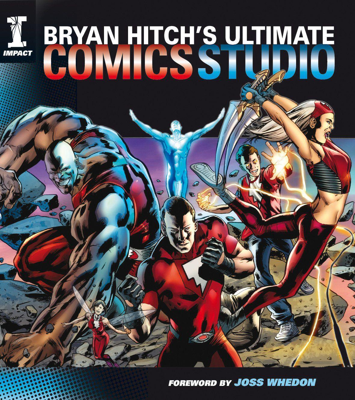 """Bryan Hitch's Ultimate Comics Studio"" by Bryan Hitch, 2010"